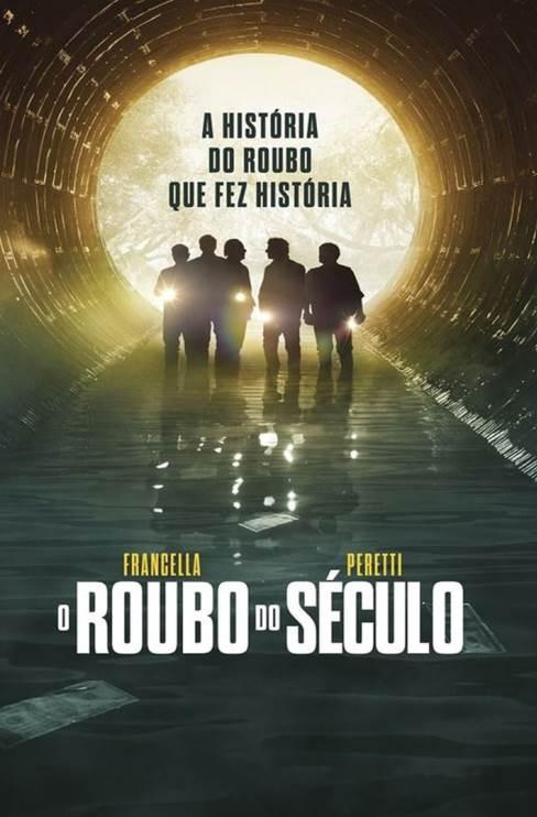 O ROUBO DO SÉCULO